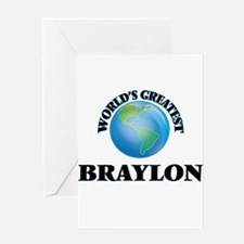 World's Greatest Braylon Greeting Cards