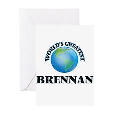 World's Greatest Brennan Greeting Cards