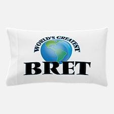 World's Greatest Bret Pillow Case