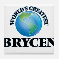 World's Greatest Brycen Tile Coaster