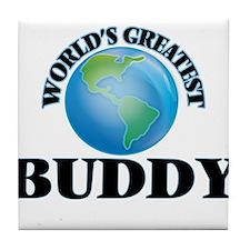 World's Greatest Buddy Tile Coaster