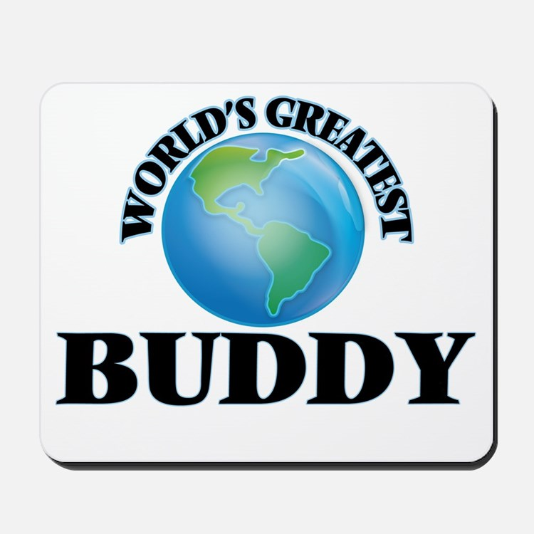 World's Greatest Buddy Mousepad