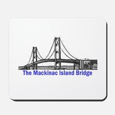 The Mackinac Bridge Mousepad
