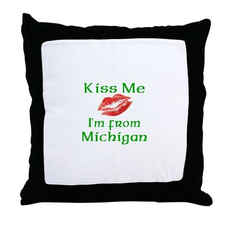 Kiss Me I'm from Michigan Throw Pillow