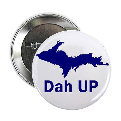 """Dah UP 2.25"""" Button (100 pack)"""