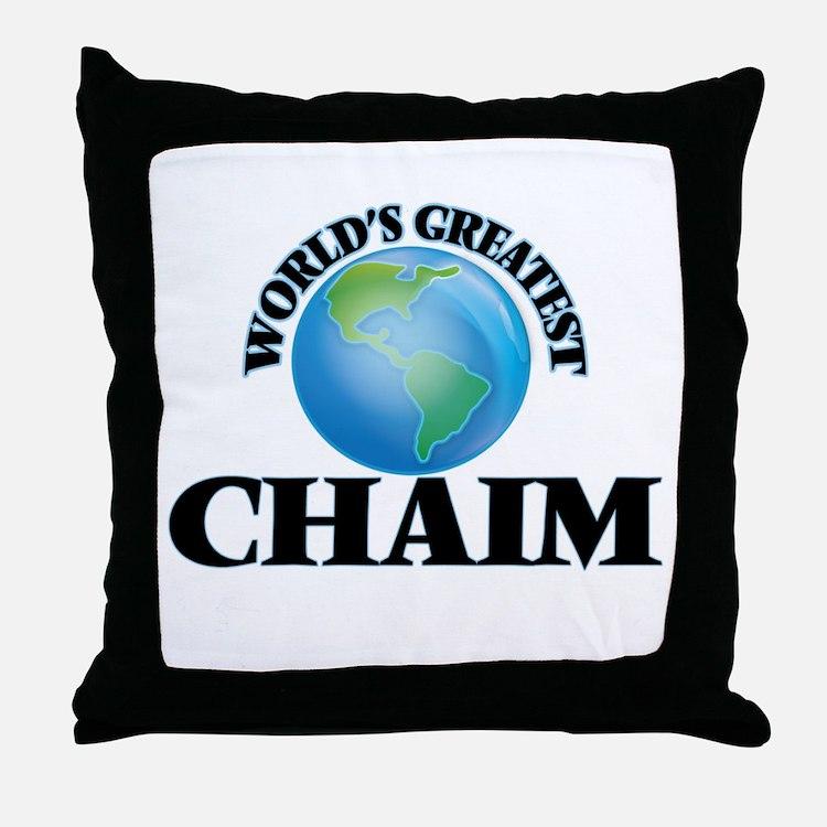 World's Greatest Chaim Throw Pillow