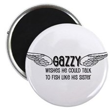 "Gazzy Wants to Talk to Fish 2.25"" Magnet (10 pack)"