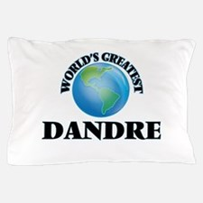 World's Greatest Dandre Pillow Case