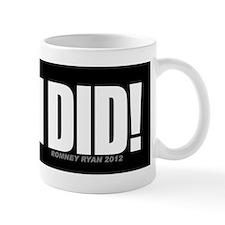 I Did! Mug
