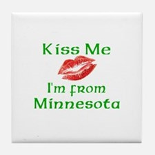 Kiss Me I'm from Minnesota Tile Coaster