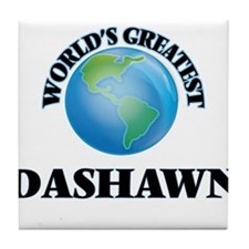 World's Greatest Dashawn Tile Coaster