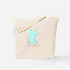 Minnesota . . . Land of 10,00 Tote Bag