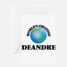 World's Greatest Deandre Greeting Cards