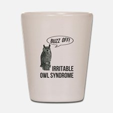 Irritable Owl Syndrome Shot Glass