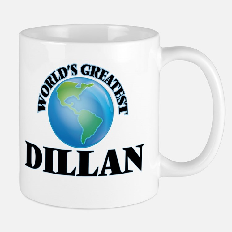 World's Greatest Dillan Mugs
