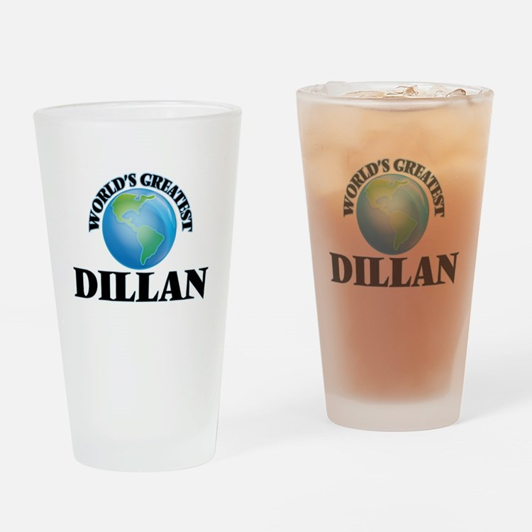 World's Greatest Dillan Drinking Glass