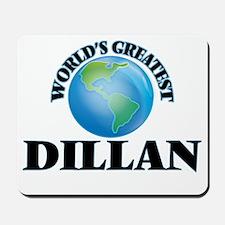 World's Greatest Dillan Mousepad