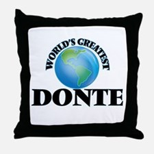 World's Greatest Donte Throw Pillow