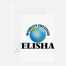 World's Greatest Elisha Greeting Cards