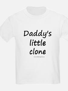 Dadddy's Little Clone T-Shirt