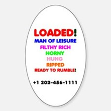 Loaded - Man Of Leisure, Filthy Rich Horny Decal