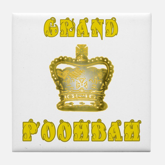 Fathers Day Grand Poohbah Tile Coaster
