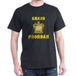 Fathers Day Grand Poohbah Dark T-Shirt