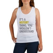 Its A History Thing Women's Tank Top