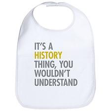 Its A History Thing Bib