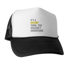 Its A History Thing Trucker Hat