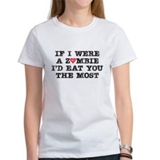 I'd Eat You the Most T-Shirt