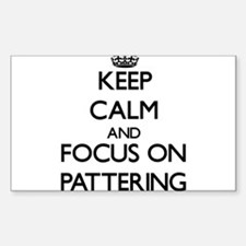 Keep Calm and focus on Pattering Decal