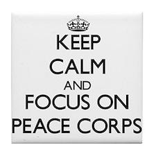 Keep Calm and focus on Peace Corps Tile Coaster