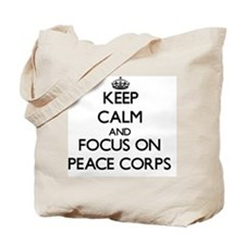 Keep Calm and focus on Peace Corps Tote Bag