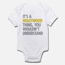 Its A Hollywood Thing Infant Bodysuit