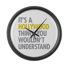 Its A Hollywood Thing Large Wall Clock