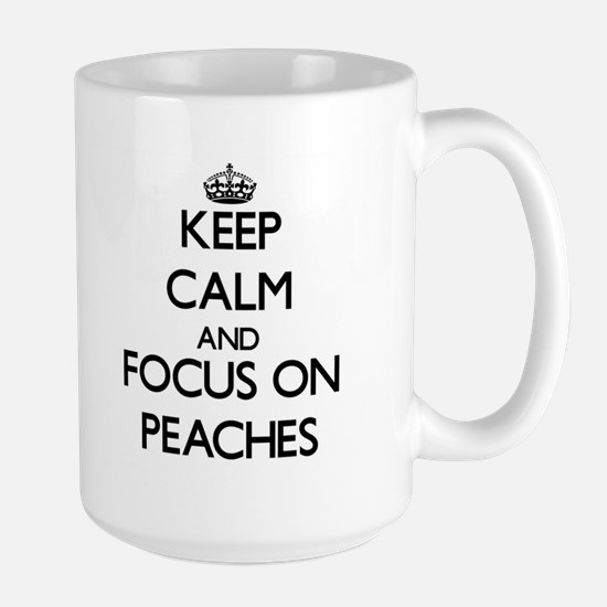 Keep Calm and focus on Peaches Mugs