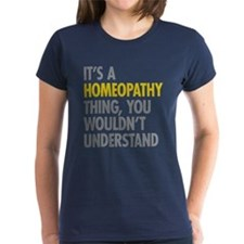 Its A Homeopathy Thing Tee