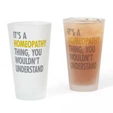 Its A Homeopathy Thing Drinking Glass