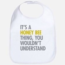 Its A Honey Bee Thing Bib
