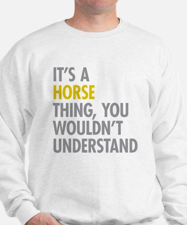 Its A Horse Thing Jumper
