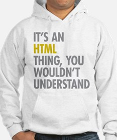 Its An HTML Thing Hoodie