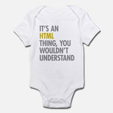 Its An HTML Thing Infant Bodysuit