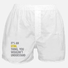 Its An HTML Thing Boxer Shorts