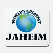 World's Greatest Jaheim Mousepad