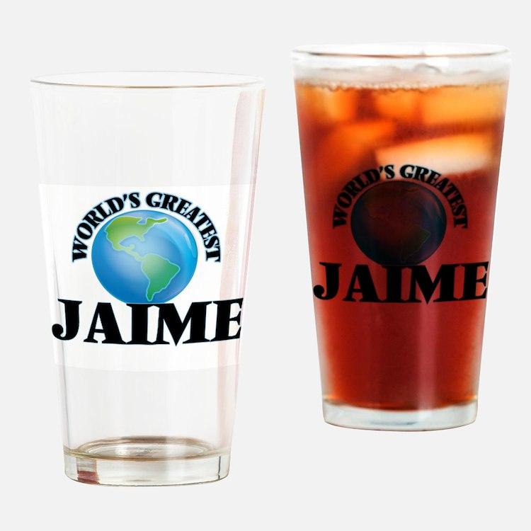 World's Greatest Jaime Drinking Glass