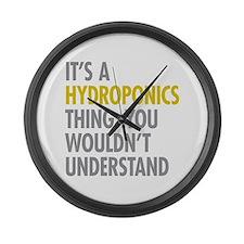 Its A Hydroponics Thing Large Wall Clock