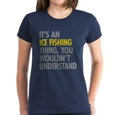 Its An Ice Fishing Thing Tee
