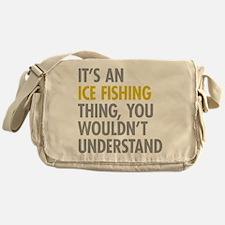 Its An Ice Fishing Thing Messenger Bag