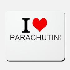 I Love Parachuting Mousepad
